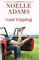 Road Tripping 1500435058 Book Cover
