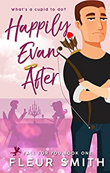 Happily Evan After: Fall for You #1 by [Fleur Smith]