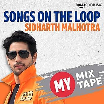 Sidharth Malhotra: My Mixtape