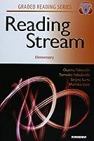 英語リーディングへの道 初級編―Reading Stream:Elementary (GRADED READING SERIES)