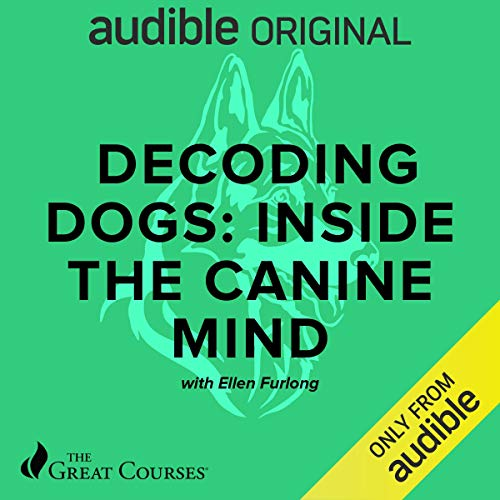 Decoding Dogs: Inside the Canine Mind cover art