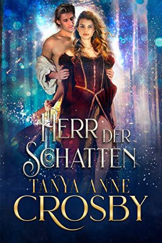 Herr der Schatten (Die Töchter von Avalon 4) (German Edition)