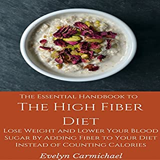 The Essential Handbook to the High Fiber Diet audiobook cover art
