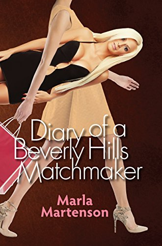 Book: Diary of a Beverly Hills Matchmaker by Marla Martenson