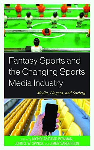 Compare Textbook Prices for Fantasy Sports and the Changing Sports Media Industry: Media, Players, and Society Reprint Edition ISBN 9781498504904 by Bowman, Nicholas David,Spinda, John S. W.,Sanderson, Jimmy,Anderson, Shaun,Baerg, Andrew,Bien-Aimé, Steve,Billings, Andrew,Boyan, Andy,Daniel, Emory S., Jr.,Drayer, Joris,Dwyer, Brendan,Gearhart, Christopher,Grabowski, Mark,Hardin, Marie,Havard, Cody T.,Keaton, Shaughan A.,Lavelle, Katherine L.,Miller, Renee M.,Ruihley, Brody J.,Shapiro, Stephen L.,Nicholas Watanabe,Westerman, David,Wicker, Pamela,Yan, Grace
