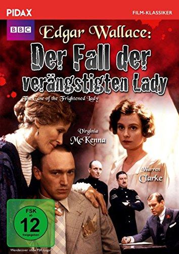 Edgar Wallace: Der Fall der verängstigten Lady (The Case of the Frightened Lady) / Werkgetreue und packende Verfilmung des Romans