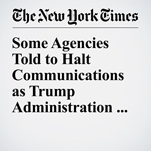 Some Agencies Told to Halt Communications as Trump Administration Moves In copertina