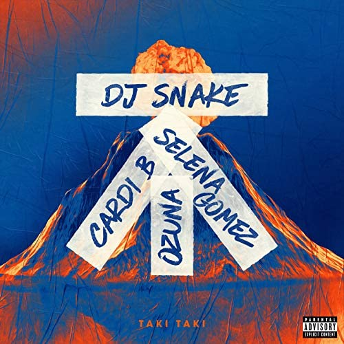DJ Snake feat. Selena Gomez, Ozuna & Cardi B