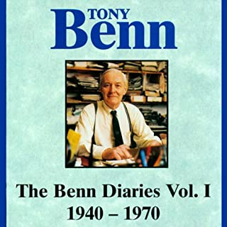 The Benn Diaries, 1940-1970                   By:                                                                                                                                 Tony Benn                               Narrated by:                                                                                                                                 Tony Benn                      Length: 3 hrs and 4 mins     38 ratings     Overall 4.6