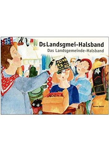 Ds Landsgmei-Halsband: Das Landsgemeinde-Halsband