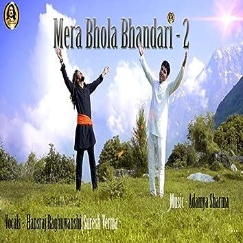 Mera Bhola Bhandari 2