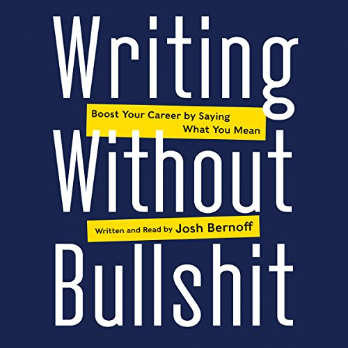Writing Without Bullshit audiobook cover art