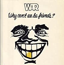 War - Why Can't We Be Friends? - Far Out Productions - 0060.159