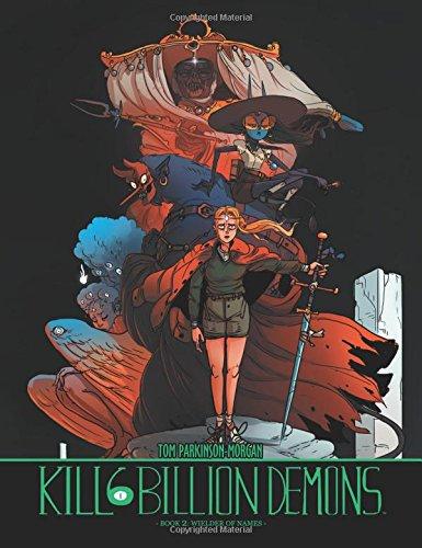 Kill 6 Billion Demons Book 2