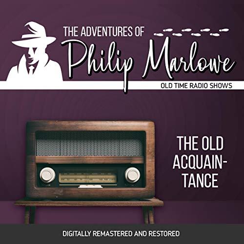 The Adventures of Philip Marlowe: The Old Acquainance cover art