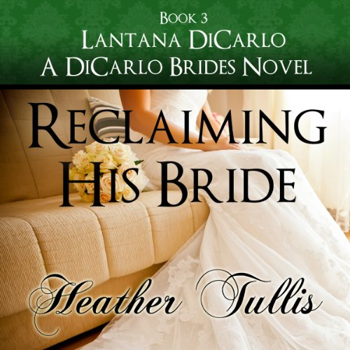 Reclaiming His Bride audiobook cover art