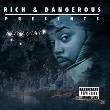 Smoke in the City (Rich & Dangerous Presents)