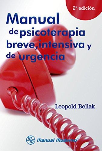 Manual de psicoterapia breve intensiva y de urgencias (Spanish Edition)