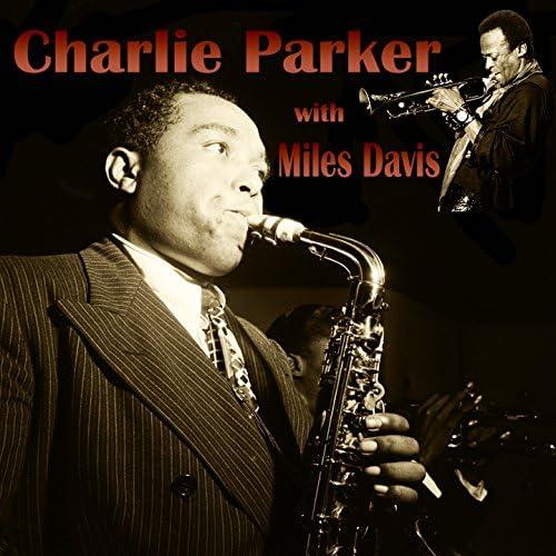 Charlie Parker feat. Miles Davis