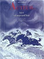 Auteuil hier et aujourd'hui - Tome 2, 1916-2003 de Guy Thibault