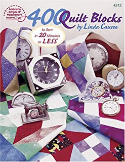 400 Quilt Blocks to Sew in 20 Minutes or Less