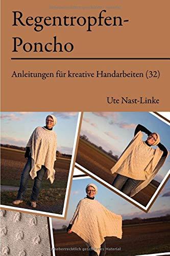 Regentropfen-Poncho (Anleitungen für kreative Handarbeiten, Band 32)