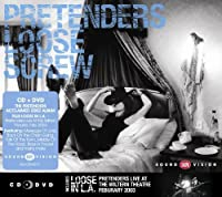 Loose in L.A. by PRETENDERS (2013-06-11)