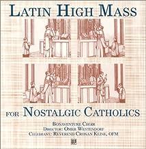 Latin High Mass: for Nostalgic Catholics