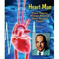 Heart Man: Vivien Thomas, African-American Heart Surgery Pioneer (Genius at Work! Great Inventor Biographies)