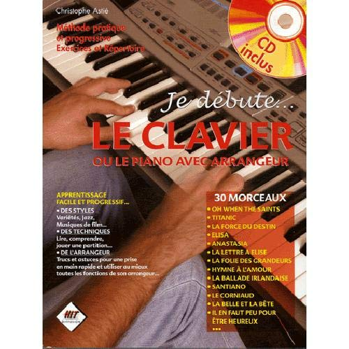 Je debute le clavier (+ 1 cd)