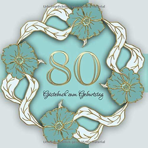 Gästebuch zum Geburtstag: 80 Jahre I Edles Vintage Cover in Gold und Grün I für 90 Gäste I für...
