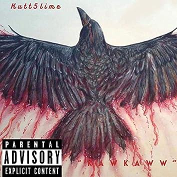 KawKaww (Diss)