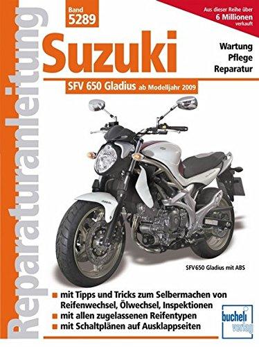 Suzuki Gladius 650 ccm V2 neues Modell (Reparaturanleitungen)