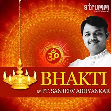 Bhakti by Pt. Sanjeev Abhyankar