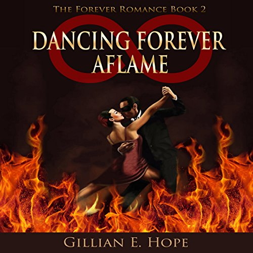 Dancing Forever Aflame audiobook cover art