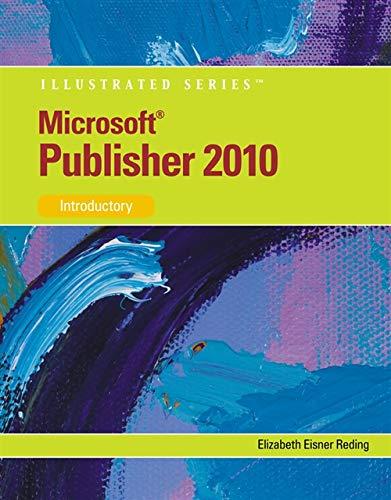 Microsoft Publisher 2010: Illustrated