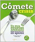 Comete la crisis (2ª ed.)