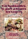 Cochonnailles - Le porc et sauces