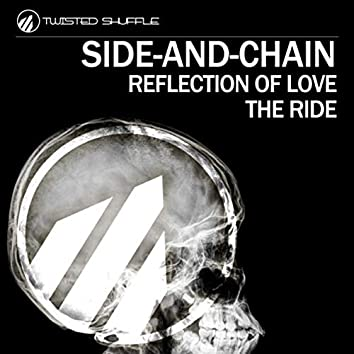 Reflection of Love / The Ride