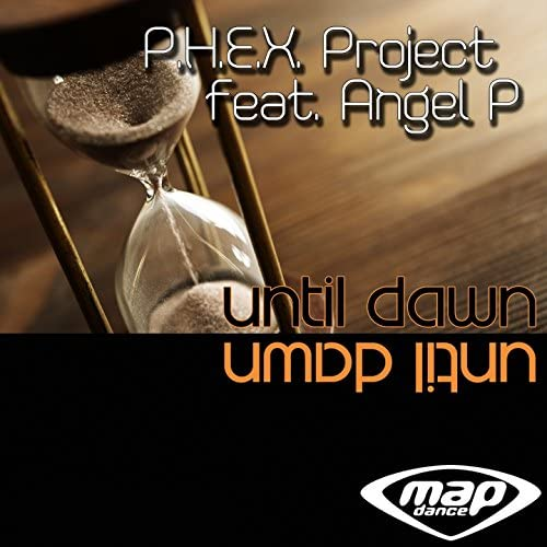 P.H.E.X. Project feat. Angel P