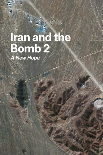 Iran and the Bomb 2: A New Hope (FOREIGN AFFAIRS ANTHOLOGY) (English Edition)