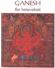 Ganesh the Benevolent