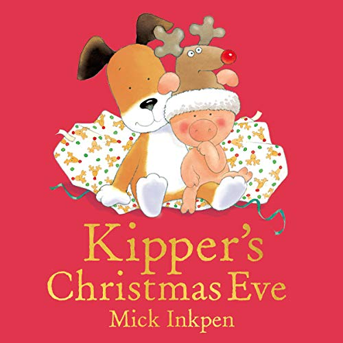 Kipper: Kipper's Christmas Eve cover art