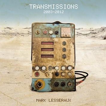 Transmissions (2003 - 2012)