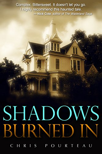 Book: Shadows Burned In by Chris Pourteau