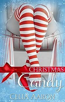Christmas Candy by [Celia Aaron]