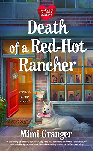 Death of a Red-Hot Rancher (A Love Is Murder Mystery Book 1) by [Mimi Granger]