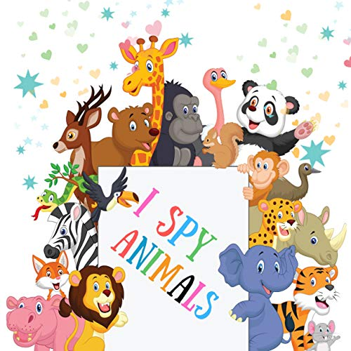 I Spy Animals: Riddle Books for Preschoolers with Cover Animals (English Edition)