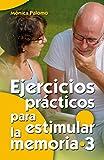 Ejercicios prácticos para estimular la memoria 3: 27 (Mayores)
