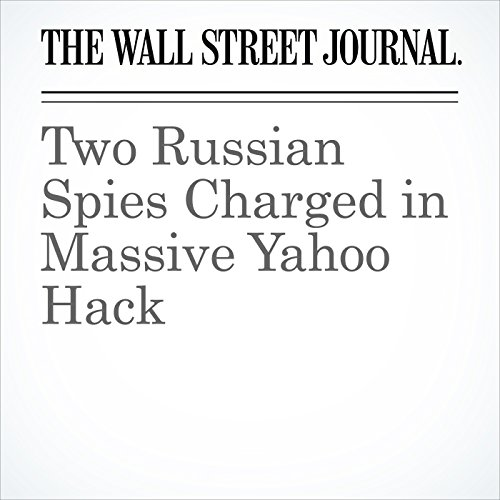 Two Russian Spies Charged in Massive Yahoo Hack copertina